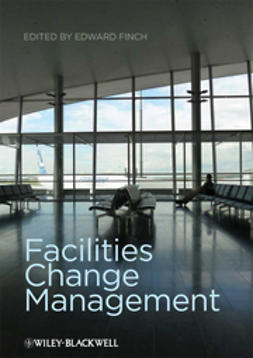 Finch, Edward - Facilities Change Management, ebook