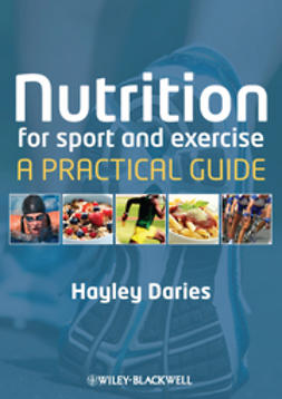 Daries, Hayley - Nutrition for Sport and Exercise: A Practical Guide, ebook