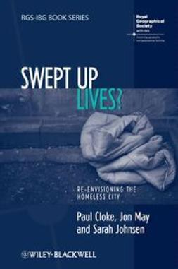 Cloke, Paul - Swept Up Lives?: Re-envisioning the Homeless City, e-bok