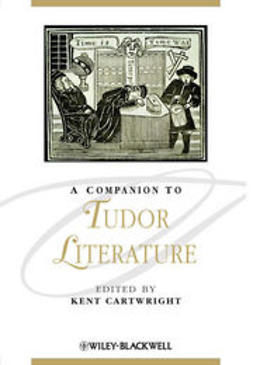 Cartwright, Kent - A Companion to Tudor Literature, ebook