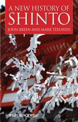 Breen, John - A New History of Shinto, e-kirja