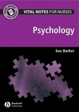 Barker, Sue - Vital Notes for Nurses: Psychology, ebook