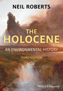 Roberts, Neil - The Holocene: An Environmental History, ebook
