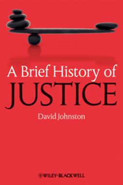 Johnston, David - A Brief History of Justice, ebook
