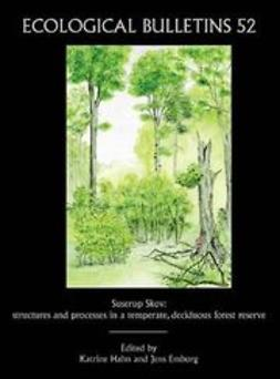 Hahn, Katrine - Ecological Bulletins, Suserup Skov: Structures and Processes in a Temperate, Deciduous Forest Reserve, ebook