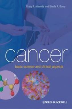 Almeida, Craig - Cancer: Basic Science and Clinical Aspects, ebook