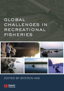 Aas, Oystein - Global Challenges in Recreational Fisheries, e-bok