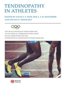 Arnoczky, Steven - Tendinopathy in Athletes: Encyclopaedia of Sports Medicine an IOC Medical Commission Publication, ebook