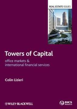 Lizieri, Colin - Towers of Capital : Office Markets & International Financial Services, e-kirja
