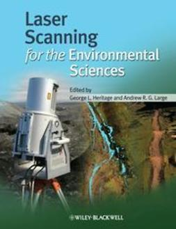 Heritage, George - Laser Scanning for the Environmental Sciences, ebook