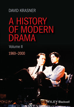 Krasner, David - A History of Modern Drama, Volume II: 1960 - 2000, ebook