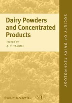 Tamime, Adnan - Dairy Powders and Concentrated Products, e-bok