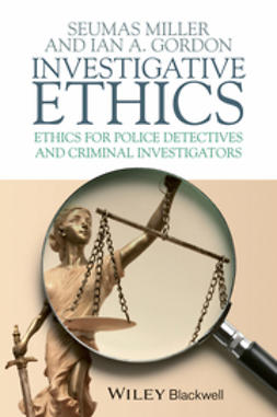 Miller, Seumas - Investigative Ethics: Ethics for Police Detectives and Criminal Investigators, ebook