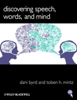 Byrd, Dani - Discovering Speech, Words, and Mind, ebook