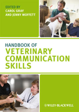 Gray, Carol - Handbook of Veterinary Communication Skills, e-kirja