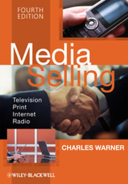 Warner, Charles - Media Selling: Television, Print, Internet, Radio, ebook