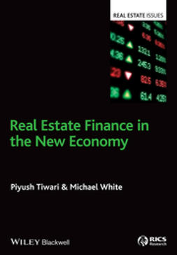 Tiwari, Piyush - Real Estate Finance in the New Economy, ebook