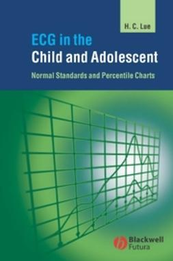 Lue, Hung-Chi - ECG in the Child and Adolescent: Normal Standards and Percentile Charts, ebook