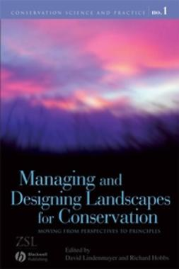 Hobbs, Richard - Managing and Designing Landscapes for Conservation: Moving from Perspectives to Principles, e-bok