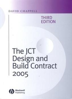 Chappell, David - The JCT Design and Build Contract 2005, ebook