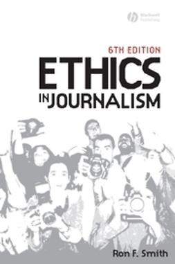 Smith, Ron - Ethics in Journalism, e-bok