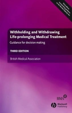 English, Veronica - Withholding and Withdrawing Life-prolonging Medical Treatment, ebook