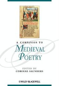 Saunders, Corinne - A Companion to Medieval Poetry, e-kirja
