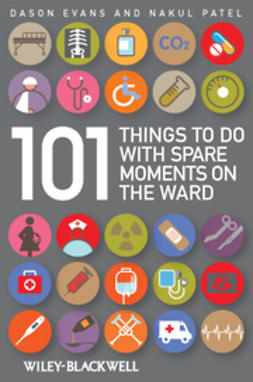 Evans, Dason - 101 Things To Do with Spare Moments on the Wards, ebook