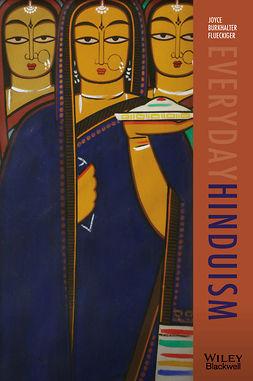Flueckiger, Joyce Burkhalter - Everyday Hinduism, ebook
