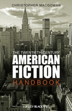 MacGowan, Christopher - The Twentieth-Century American Fiction Handbook, ebook