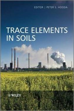Hooda, Peter - Trace Elements in Soils, ebook