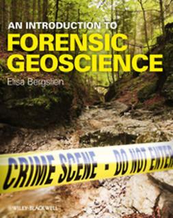 Bergslien, Elisa - An Introduction to Forensic Geoscience, ebook
