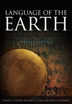 Rhodes, Frank H. T. - Language of the Earth: A Literary Anthology, e-bok