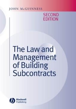 McGuinness, John - The Law and Management of Building Subcontracts, ebook