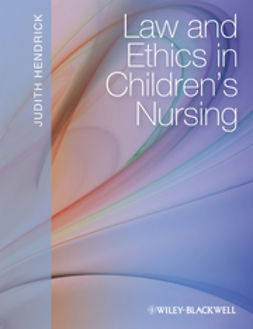 Hendrick, Judith - Law and Ethics in Children's Nursing, ebook