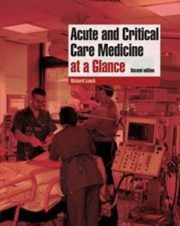 Leach, Richard - Acute and Critical Care Medicine at a Glance, ebook