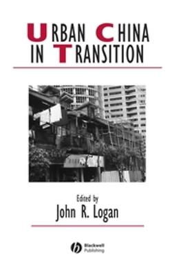Logan, John - Urban China in Transition, e-bok