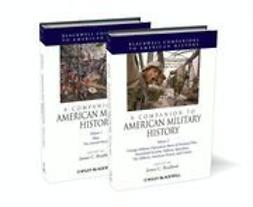 Bradford, James C. - A Companion to American Military History, ebook