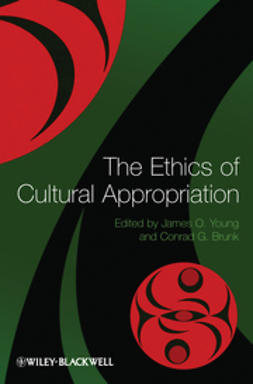 Brunk, Conrad G. - The Ethics of Cultural Appropriation, ebook