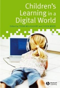 Willoughby, Teena - Children's Learning in a Digital World, e-bok