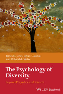 Dovidio, John F. - The Psychology of Diversity: Beyond Prejudice and Racism, ebook
