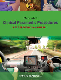 Gregory, Pete - Manual of Clinical Paramedic Procedures, e-kirja