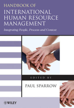 Sparrow, Paul - Handbook of International Human Resource Management: Integrating People, Process, and Context, ebook