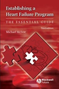 McIvor, Michael - Establishing a Heart Failure Center: The Essential Guide, ebook