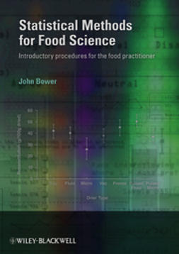Bower, John - Statistical Methods for Food Science: Introductory procedures for the food practitioner, e-bok