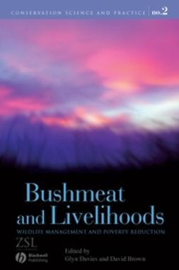 Brown, David - Bushmeat and Livelihoods: Wildlife Management and Poverty Reduction, e-bok