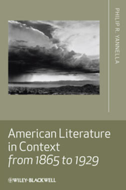 Yannella, Philip R. - American Literature in Context from 1865 to 1929, e-kirja