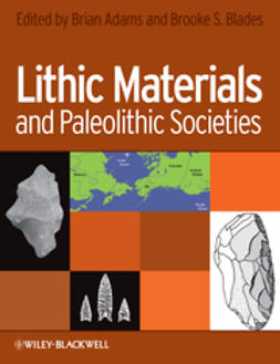 Adams, Brian - Lithic Materials and Paleolithic Societies, ebook