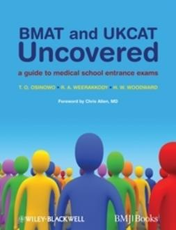 Osinowo, T. O. - BMAT and UKCAT Uncovered: A Guide to Medical School Entrance Exams, ebook