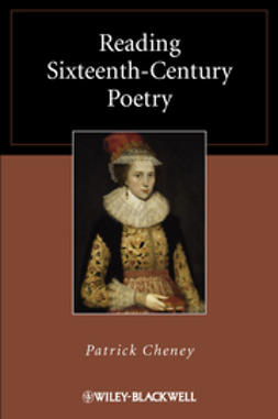 Cheney, Patrick - Reading Sixteenth-Century Poetry, ebook